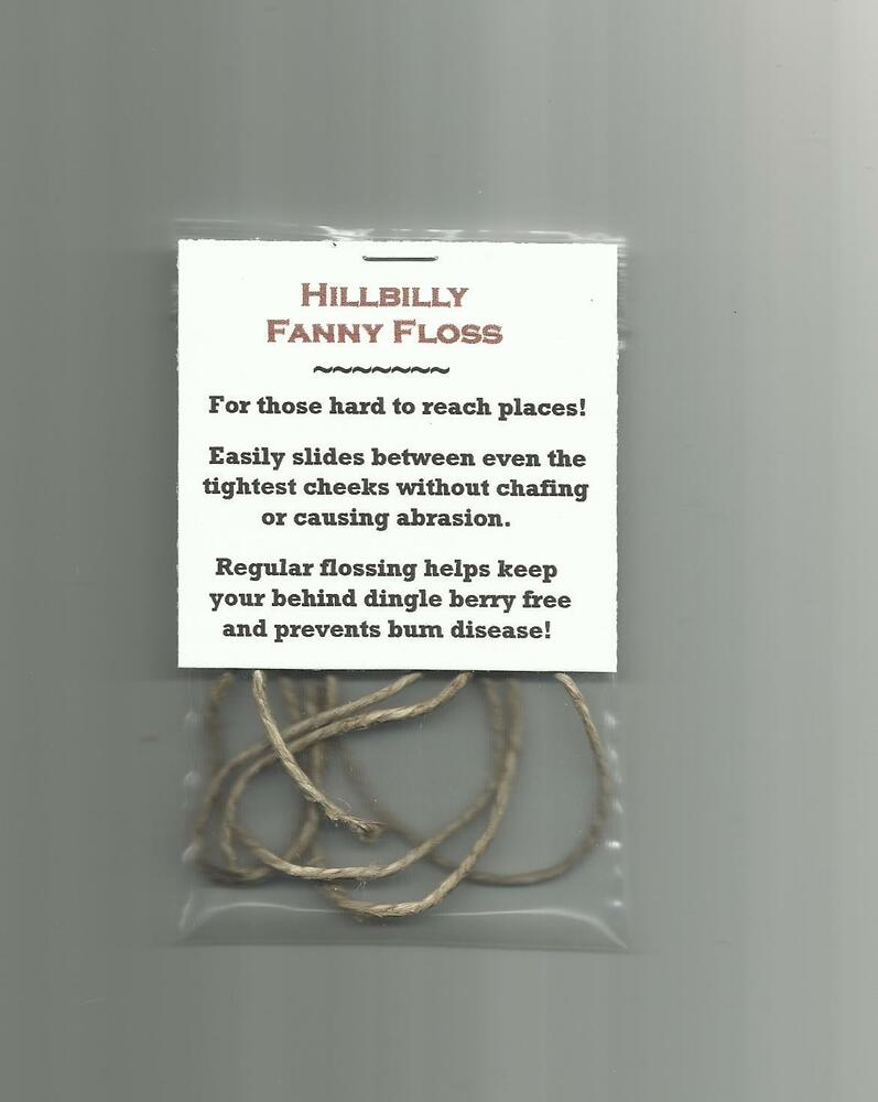 New Hillbilly Fanny Floss Gag Gift Novelty Item Party