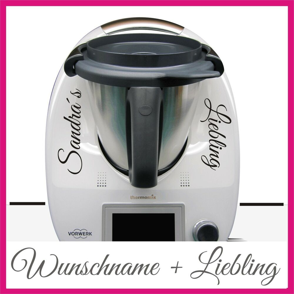 wunschname liebling aufkleber sticker f r den thermomix tm5 tm31 ebay. Black Bedroom Furniture Sets. Home Design Ideas