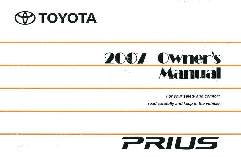 2007 Toyota Prius Owners Manual User Guide Reference