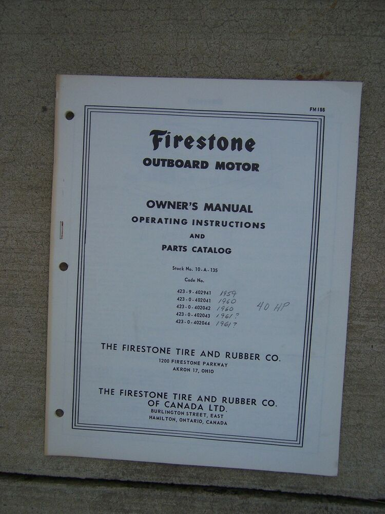 1959 1961 firestone outboard motor 40 hp owner manual for Outboard motor parts online