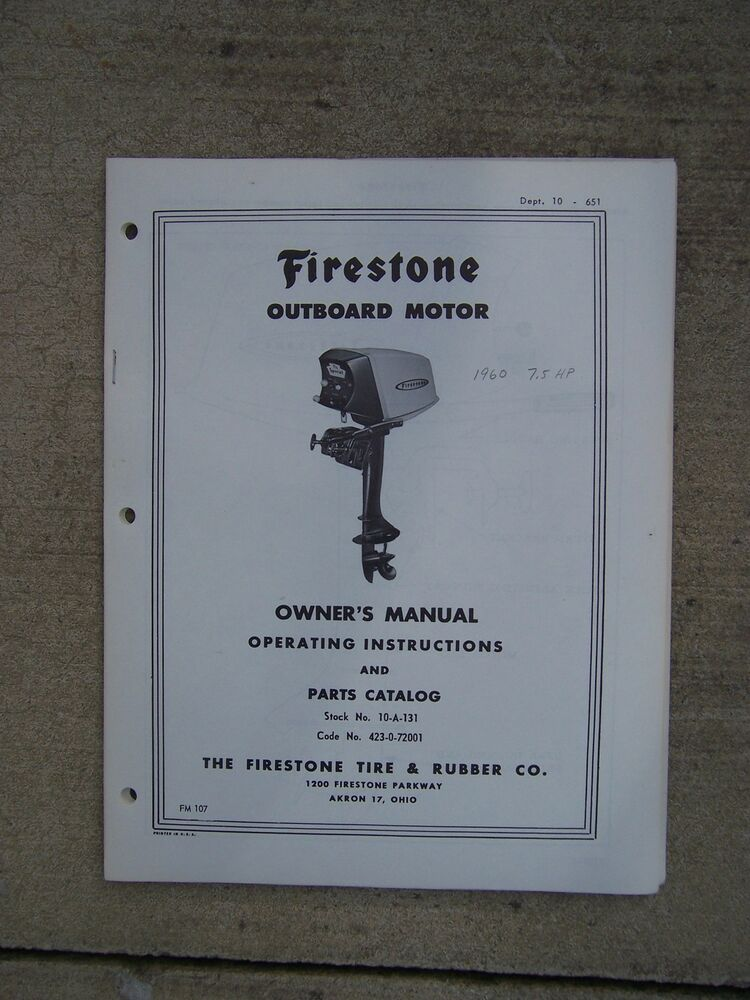 1960 firestone outboard motor 7 5 hp owner manual parts for Outboard motor parts online