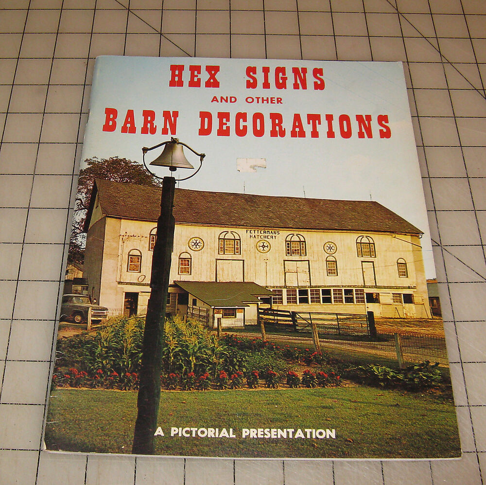 "1972 HEX SIGNS And Other BARN DECORATIONS ""Pictorial ..."