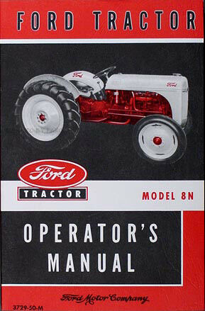 Ford 8n tractor owners manual 1948 1949 1950 1951 1952 for Ford motor company phone directory