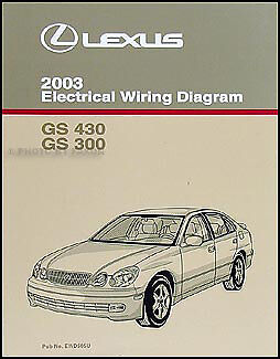 2003 Lexus    GS    300 430 Electrical    Wiring       Diagram    Manual GS300 GS430 Original Book   eBay