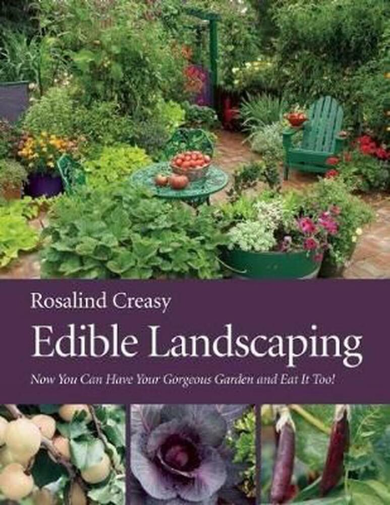 Edible landscaping by rosalind creasy paperback book for Garden design books