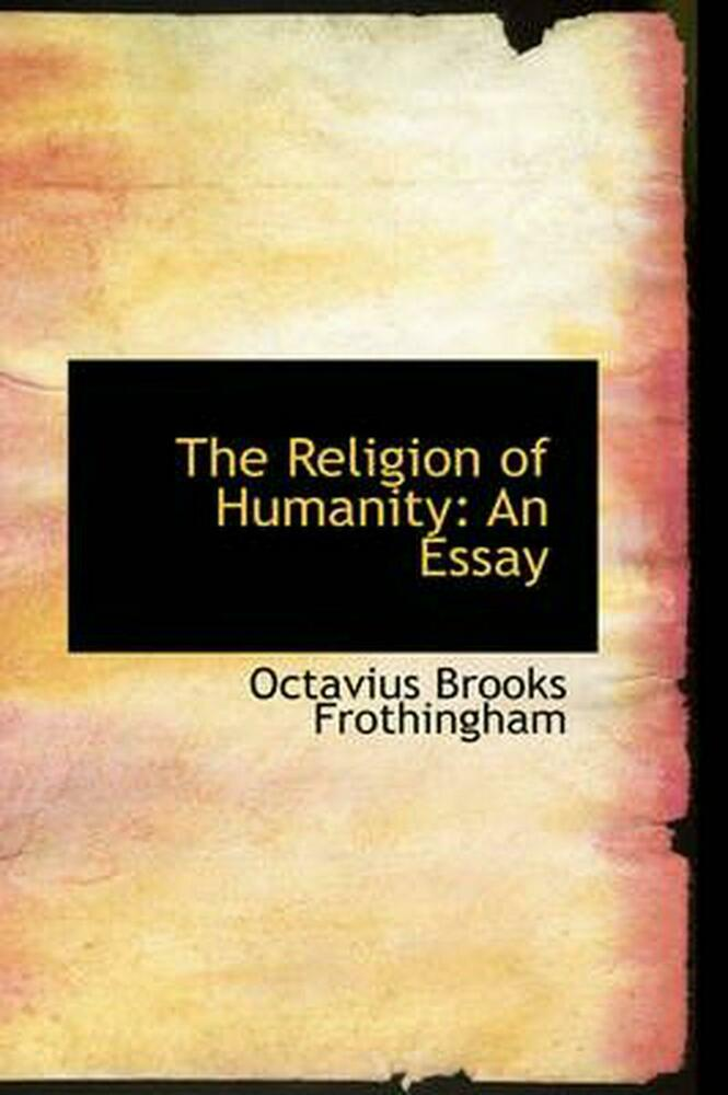 Essay on religion and humanity