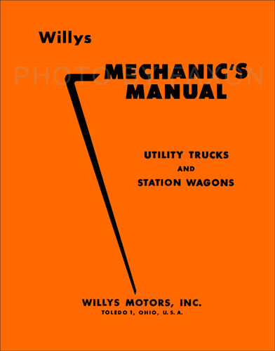 Willys Jeep Shop Manual 463 473 475 6 226 663 673 685