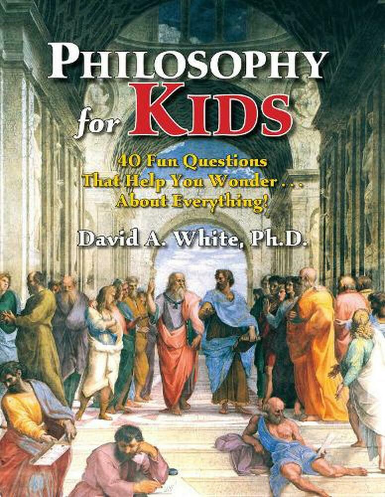 philosophising with children Amazoncom: philosophy for kids: philosophy for kids is aimed at children 10 and up but could easily be used with somewhat younger gifted children.
