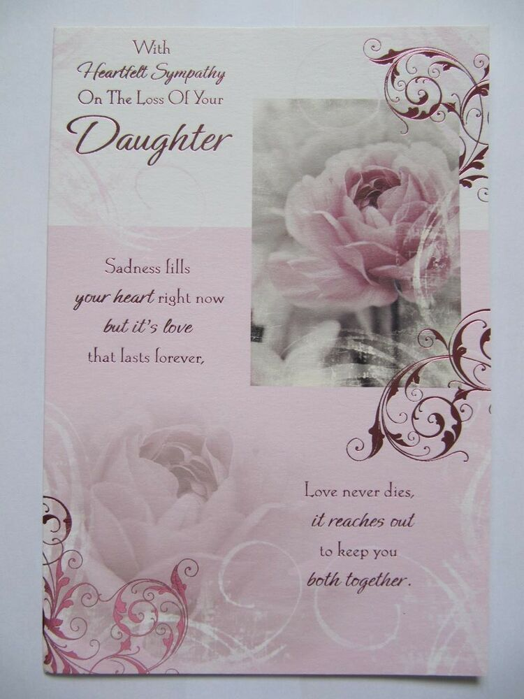With Heartfelt Sympathy On The Loss Of Your Daughter Sympathy Greeting Card Ebay