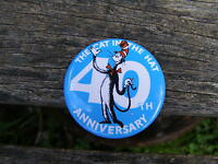 CAT IN THE HAT 40TH ANNIVERSARY PIN BADGE