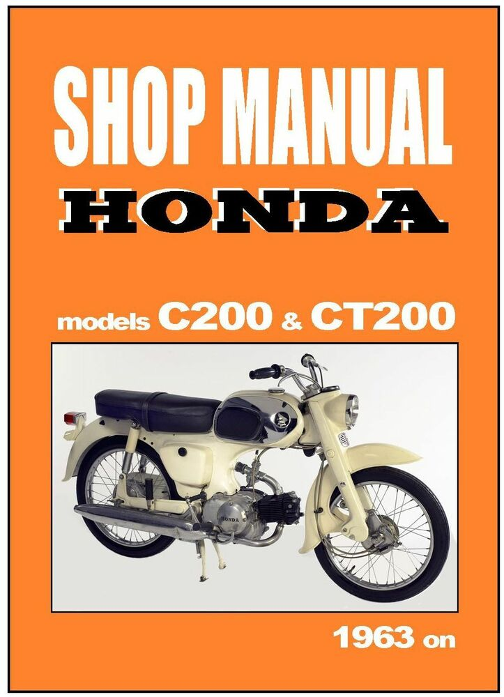 HONDA Workshop Manual C200 CA200 & CT200 1963 1964 1965 & 1966 Service ...