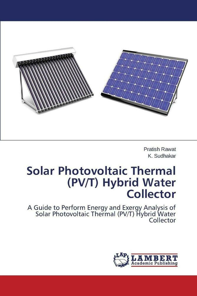 New Solar Photovoltaic Thermal Pv T Hybrid Water
