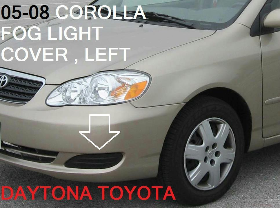 2005 2008 Toyota Corolla Ce Le Front Fog Light Cover Driver Side 52128 02200 Ebay