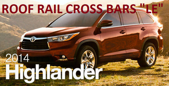 2017 Toyota Highlander Accessories >> OEM TOYOTA HIGHLANDER LE ROOF RACK CROSS BAR PT278-48150 ...
