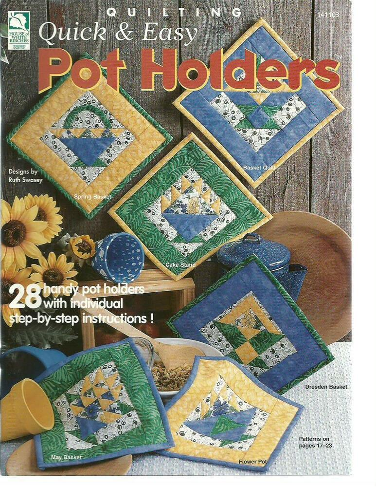 Quick easy pot holders quilting patterns book ruth for Quick and easy sewing projects to sell