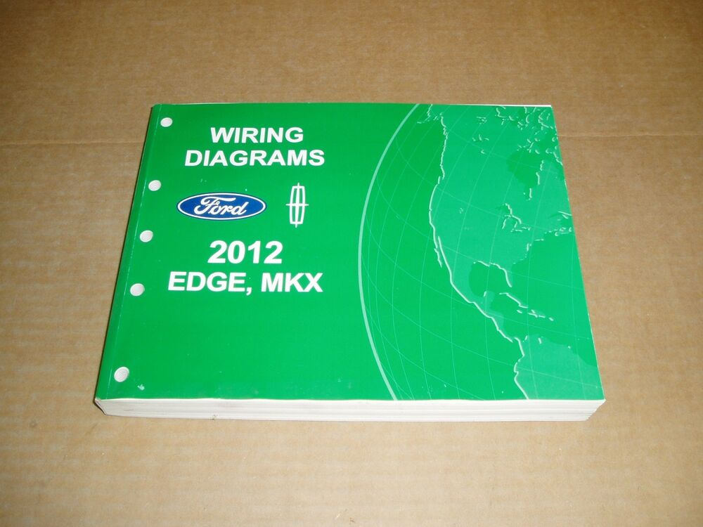 2012 Ford Edge Lincoln Mkx Wiring Diagram Service Shop