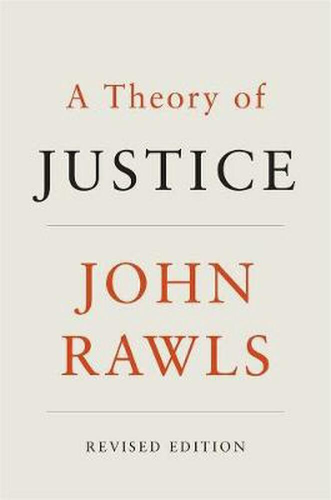 john rawls theory of justice essay In his influential book a theory of justice, john rawls structured his concept of society around two principles of justice that he argues were best chosen under a.
