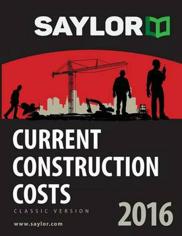 New Saylor Current Construction Costs 2016 By Leland