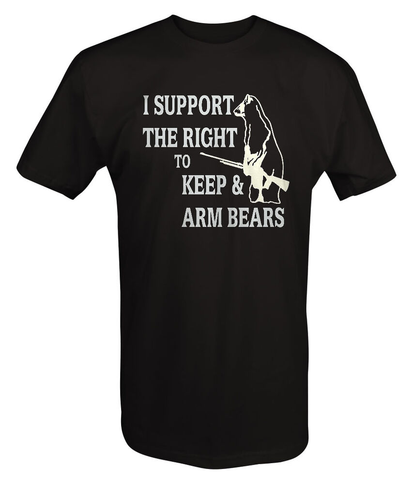 Support the Right to Keep & Arm Bears Funny Gun Rights T ...