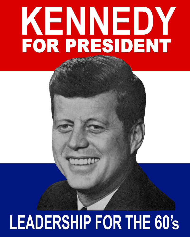 the election campaign and presidency of john f kennedy Superman's march to the white house: new photo collection shows kennedy's 1960 election campaign a new book includes photographs documenting john f kennedy's 1960 presidential campaign.