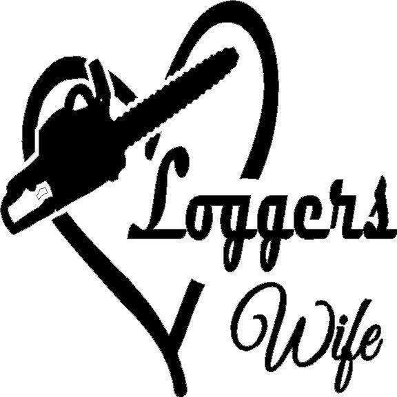 Loggers Wife In Heart Vinyl Decal Sticker Truck Chainsaw