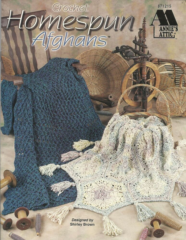 Annie S Culinary Creations Part 2: Homespun Afghans Shirley Brown Crochet Instruction