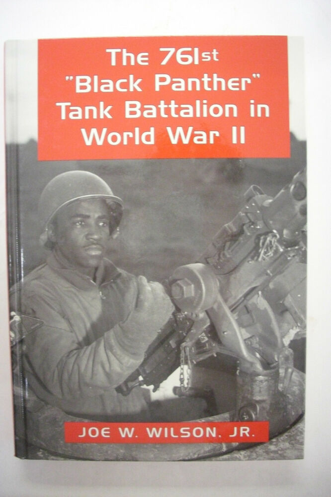 The Black Panther Tank Battalion