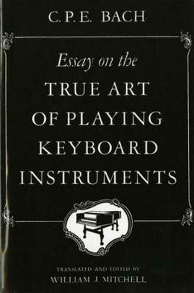 essay on the true art of playing keyboard instruments summary