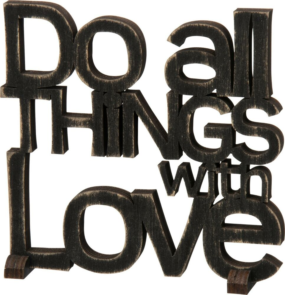 """Black Wood Word Art Sign""""do All Things With Love""""plaque. Fuzzy Signs. Kindergarten Signs Of Stroke. Bohemian Signs. Dangers Signs Of Stroke. Heat Illness Signs Of Stroke. Pec Signs. Soothing Signs. Tattoos Signs Of Stroke"""
