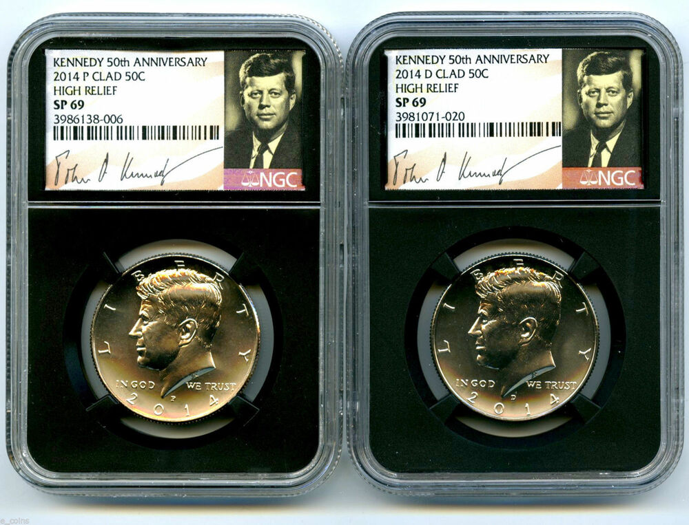 2014 p d kennedy 50th anniversary ngc sp69 clad high relief half dollar set ebay. Black Bedroom Furniture Sets. Home Design Ideas