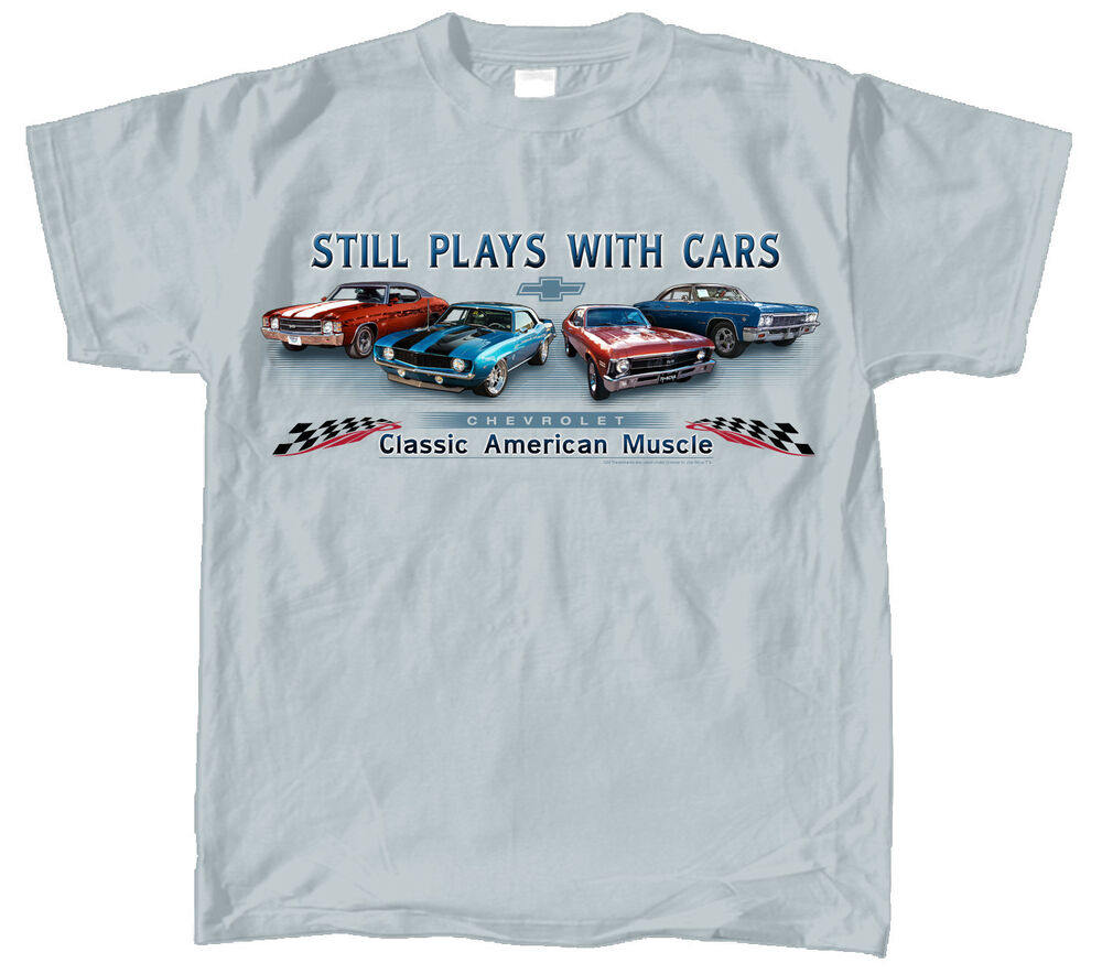 chevrolet chevy classic american muscle still plays with cars ice grey t shirt ebay. Black Bedroom Furniture Sets. Home Design Ideas