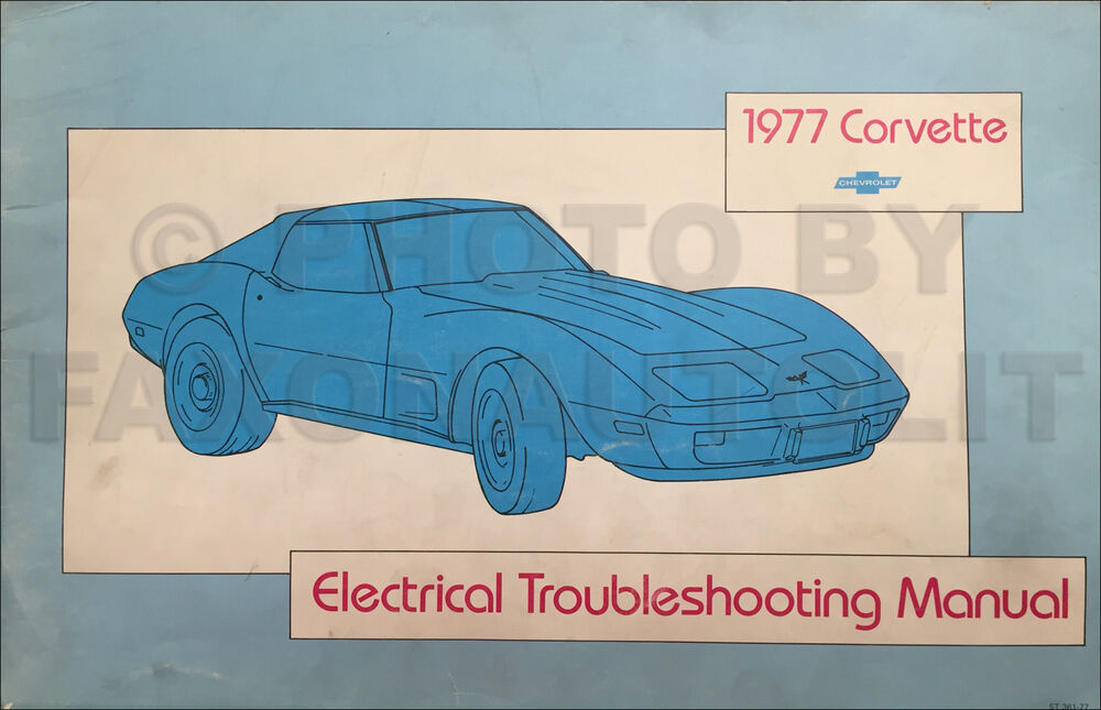 1977 corvette electrical troubleshooting manual original repair service wiring ebay. Black Bedroom Furniture Sets. Home Design Ideas