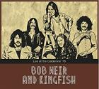 Bob Weir And Kingfis - Live At The Calderone 76