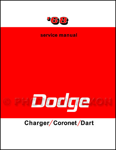1968 dodge coronet charger dart repair shop manual 270 gt gts 440 1968 dodge coronet charger dart repair shop manual 270 gt gts 440 500 rt service