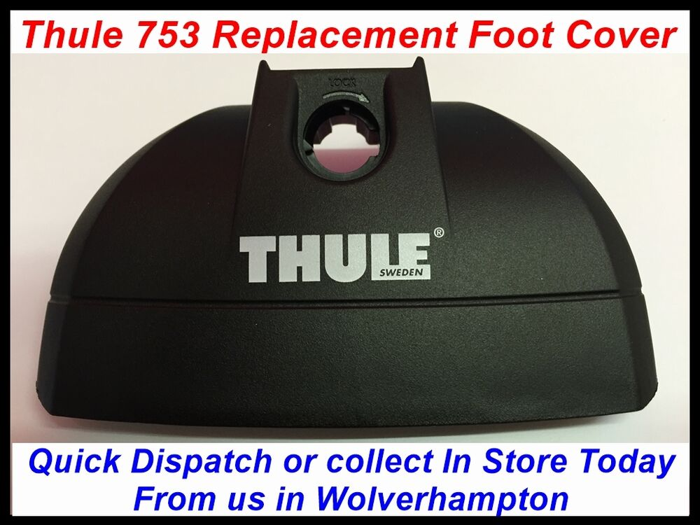 Brand New Genuine Replacement Thule 753 Foot Cover Roof