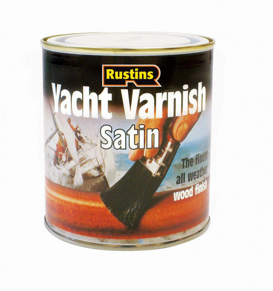 Rustins 500ml Yacht Varnish Satin For Wood Timber Door Window Frame Cladding Ebay