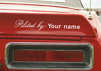 2x Your Name or text , 'PILOTED BY: ???' custom stickers / decals For car ,truck