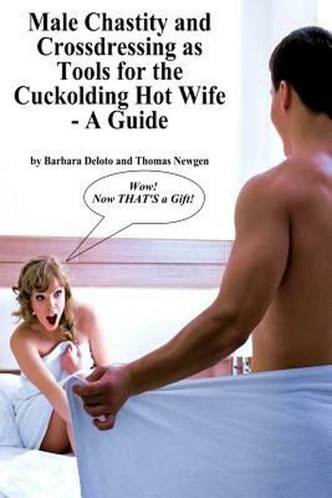 Hot wife chastity
