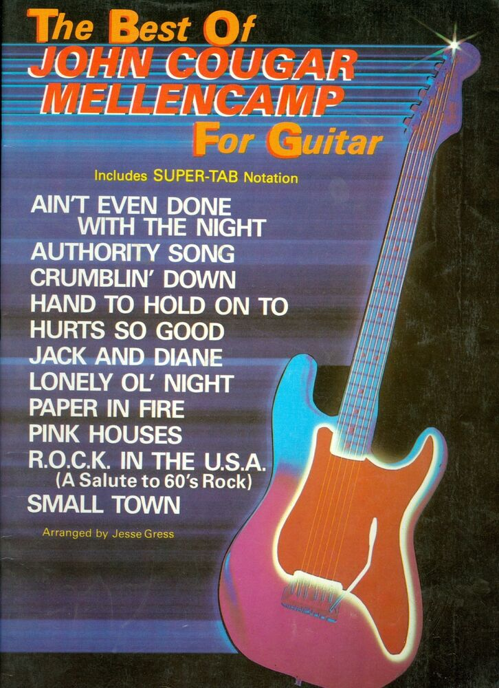 John Cougar Mellencamp for Guitar super Tab songbook sheet music ...