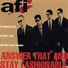Answer That and Stay Fashionable, AFI, Good CD