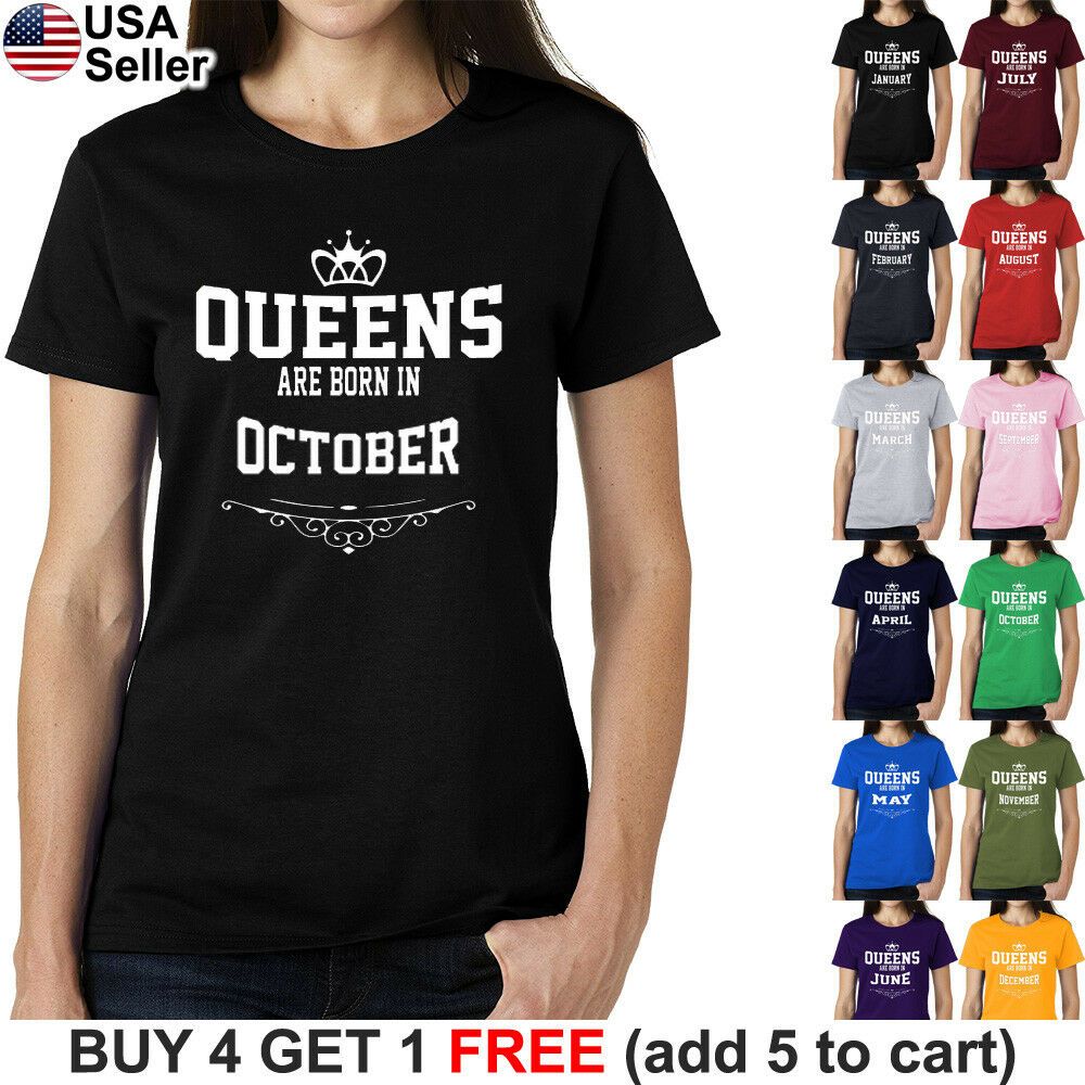 4f1e40d39 Details about Queens Are Born In Month T-Shirt On Birthday Gift Princess  Girl Funny Women X158