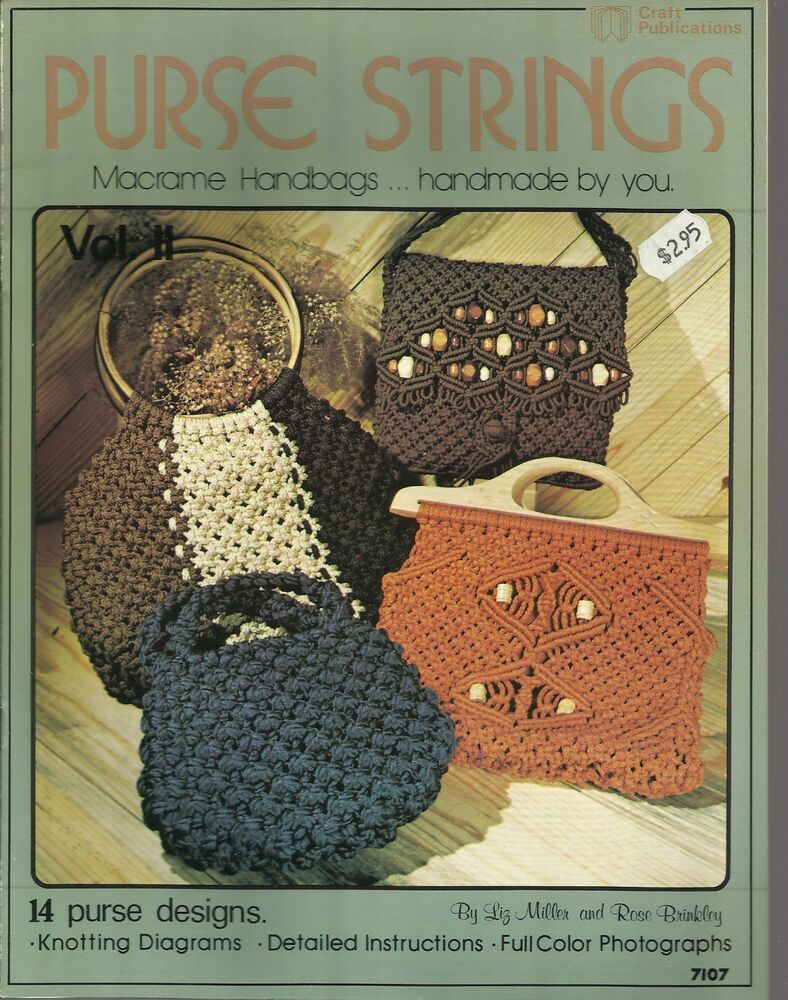 Purse Strings Macrame Handbags Liz Miller Rose Brinkley Vintage