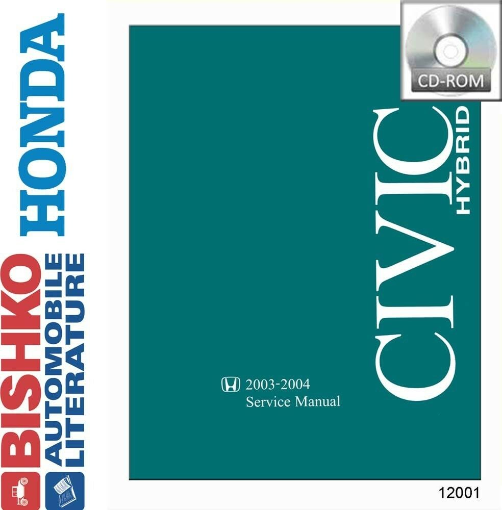2003 2004 Honda Civic Hybrid Shop Service Repair Manual CD Engine  Drivetrain OEM | eBay