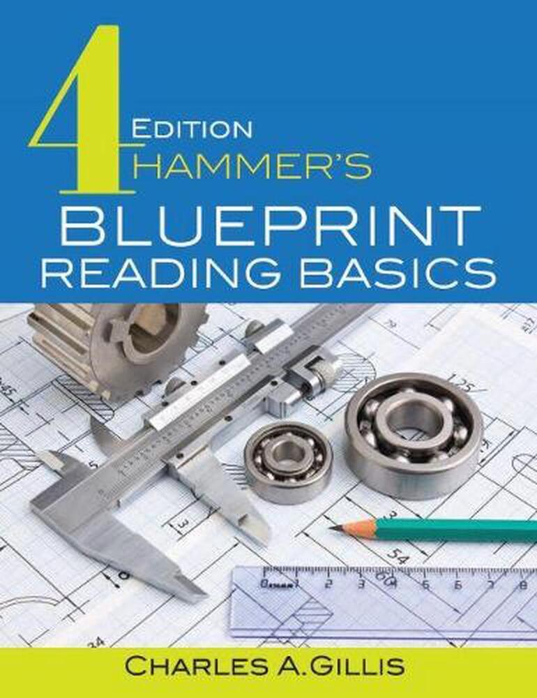 Hammers Blueprint Reading Basics By Charles Gillis Paperback Book