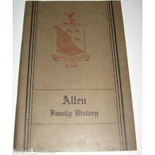 ALLEN FAMILY RECORDS - 1929 Book GENEALOGY Seaver BIRTHS DEATHS MARRIAGES