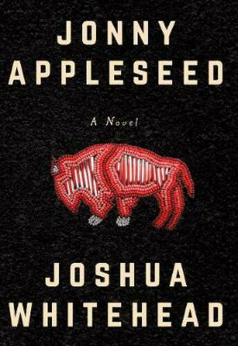 Jonny Appleseed by Joshua Whitehead Paperback Book Free Shipping!
