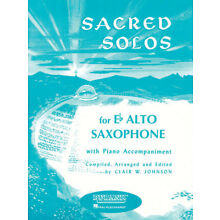 Sacred Solos for Eb Alto Saxophone & Piano Classical Sheet Music Rubank Book NEW