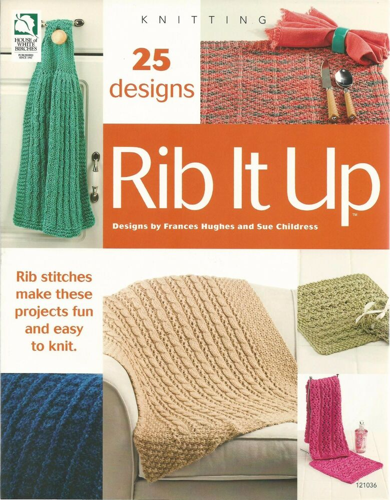 Rib it Up Knitting Instruciton Patterns Learn stitches Sue