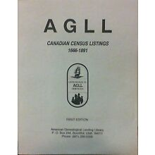 AGLL Canadian Census Listings 1666-1891 1st Ed. (Paperback, 1988)  Very Good
