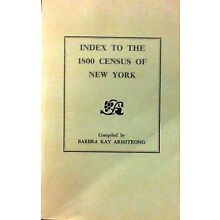 Index to the 1800 Census of New York by Barbra Kay Armstrong (1996, Paperback)